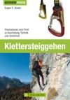 Klettersteiggehen Praxiswissen Vom Profi Zu Ausrstung Technik Und Sicherheit