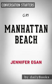 Manhattan Beach: A Novel by Jennifer Egan: Conversation Starters book