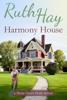 Ruth Hay - Harmony House  artwork