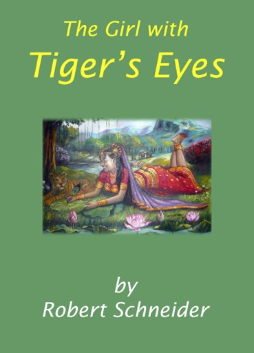 The Girl with Tiger's Eyes - Robert Schneider