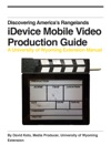 IDevice Mobile Video Production Guide