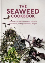 The Seaweed Cookbook