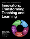Innovators Transforming Teaching And Learning