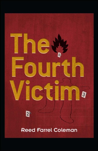 Reed Farrel Coleman - The Fourth Victim