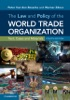 The Law And Policy Of The World Trade Organization: Fourth Edition