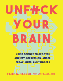 Unfuck Your Brain book
