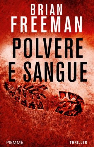 Brian Freeman - Polvere e sangue