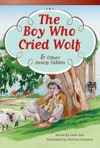 The Boy Who Cried Wolf  Other Aesop Fables