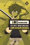 Log Horizon The West Wind Brigade Vol 10