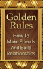 Mike Mitchell - Golden Rules: How To Make Friends And Build Relationships grafismos