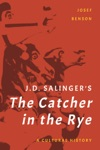 J D Salingers The Catcher In The Rye