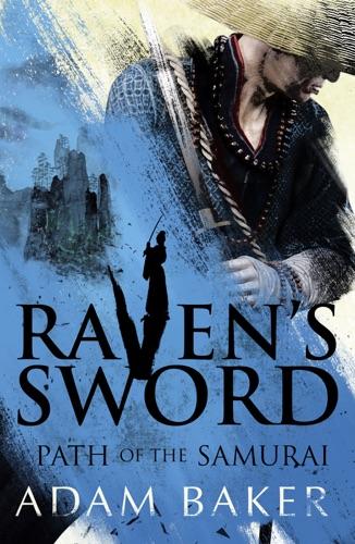 Adam Baker - Raven's Sword