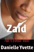 Zaid: An Urban Tale