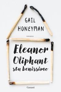 Eleanor Oliphant sta benissimo da Gail Honeyman