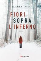 Download and Read Online Fiori sopra l'inferno