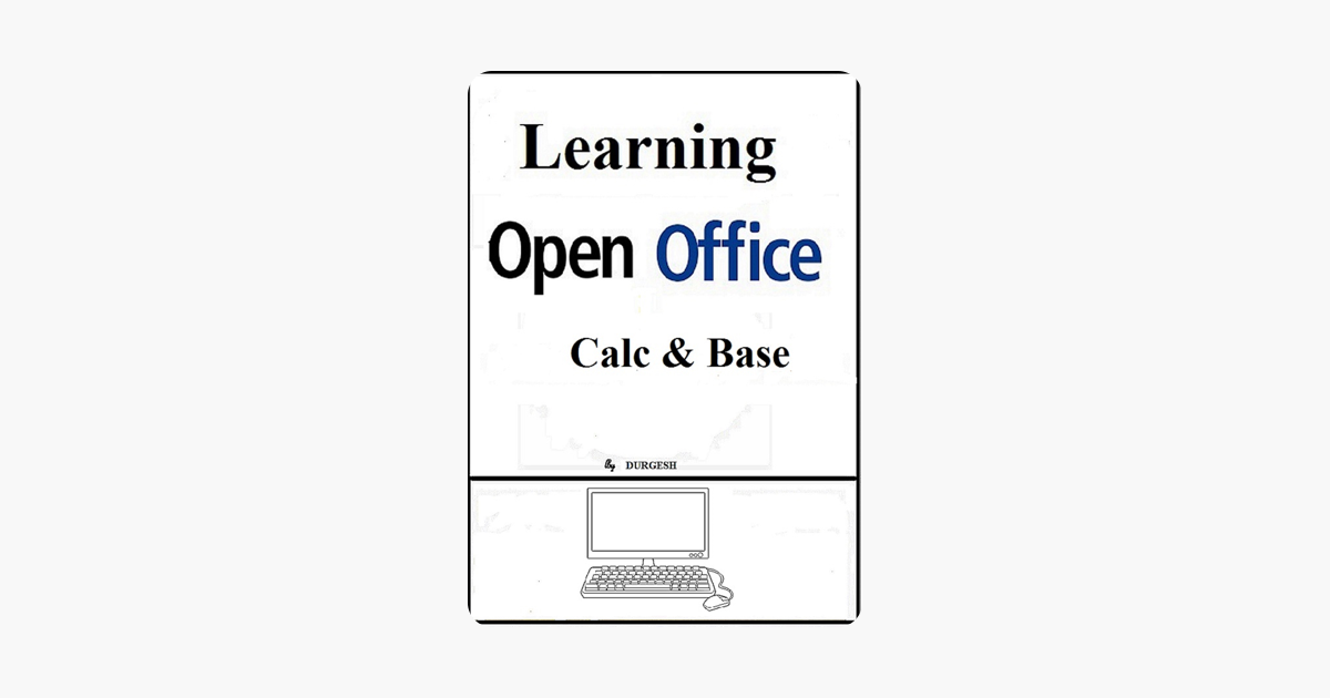 ‎Learning Open Office: Calc & Base