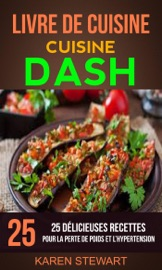 Livre De Cuisine Dash 25 D Licieuses Recettes Pour La Perte De Poids Et L Hypertension