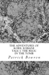 The Adventures Of Koril Icebane Tale 1 The Relic In The Tomb