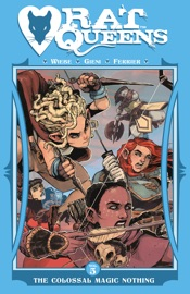 RAT QUEENS VOL. 5: COLOSSAL MAGIC NOTHING