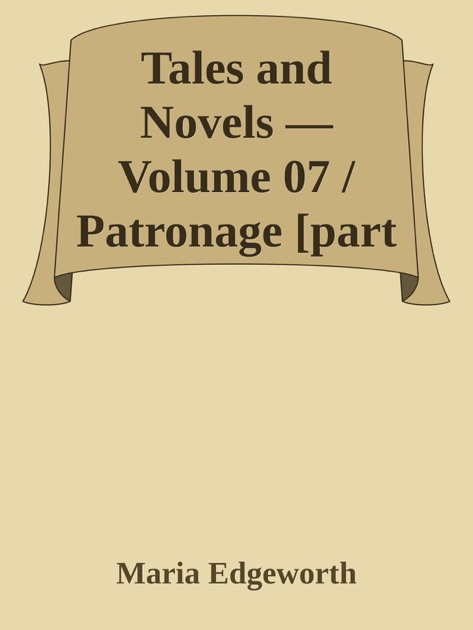 Tales and Novels — Volume 07