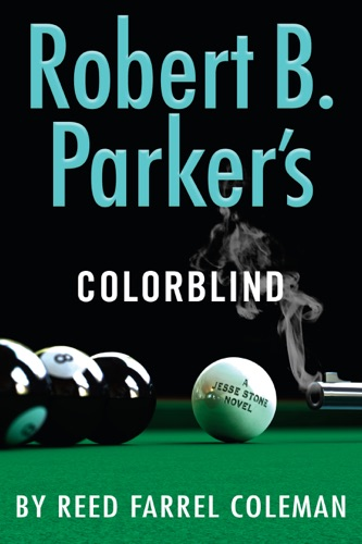 Reed Farrel Coleman - Robert B. Parker's Colorblind