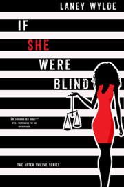 If She Were Blind - Laney Wylde book summary