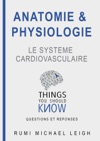 Anatomie Et Physiologie Le Systme Cardiovasculaire