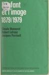 Lenfant Et Limage  1879-1979