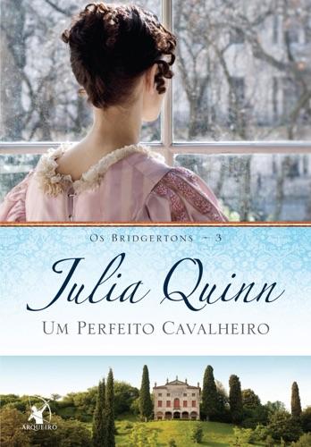Julia Quinn - Um perfeito cavalheiro