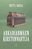 Pertti J. Rosila - Arkadianmäen kirstunvartija artwork