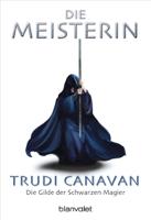 Trudi Canavan - Die Gilde der Schwarzen Magier 3 artwork