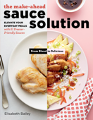 The Make-Ahead Sauce Solution