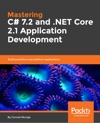 Mastering C 72 And NET Core 21 Application Development