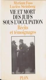 Download and Read Online Vie et mort des juifs sous l'Occupation