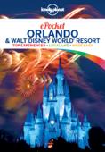 Pocket Orlando & Walt Disney World ® Resort Travel Guide