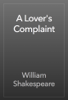 William Shakespeare - A Lover's Complaint artwork