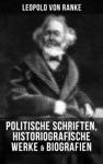Leopold Von Ranke Politische Schriften Historiografische Werke  Biografien