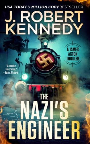 J. Robert Kennedy - The Nazi's Engineer