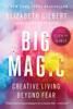 Elizabeth Gilbert - Big Magic artwork
