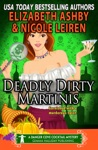 Deadly Dirty Martinis A Danger Cove Cocktail Mystery