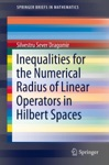 Inequalities For The Numerical Radius Of Linear Operators In Hilbert Spaces