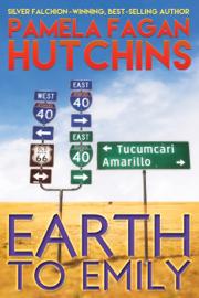 Earth to Emily - Pamela Fagan Hutchins book summary