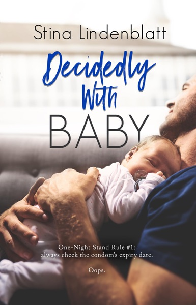 Decidedly with Baby - Stina Lindenblatt book cover