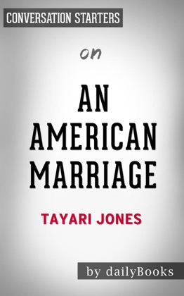 An American Marriage: by Tayari Jones Conversation Starters image