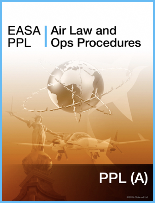 EASA PPL Air Law and Ops Procedures - Slate-Ed Ltd book