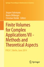 Finite Volumes For Complex Applications VII-Methods And Theoretical Aspects
