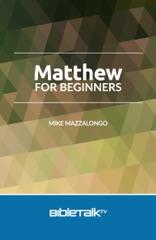 Matthew for Beginners
