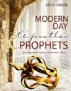 Modern Day Apostles  Prophets