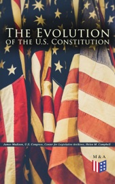 The Evolution Of The U S Constitution