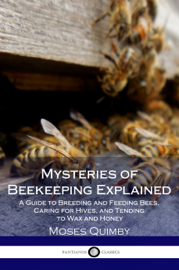 Mysteries of Bee-keeping Explained